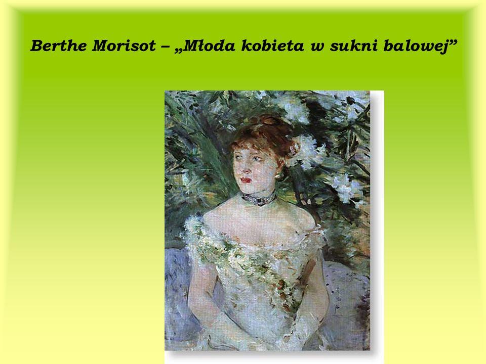 Berthe Morisot – Młoda kobieta w sukni balowej