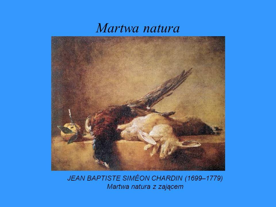 Martwa natura JEAN BAPTISTE SIMÉON CHARDIN (1699–1779) Martwa natura z zającem