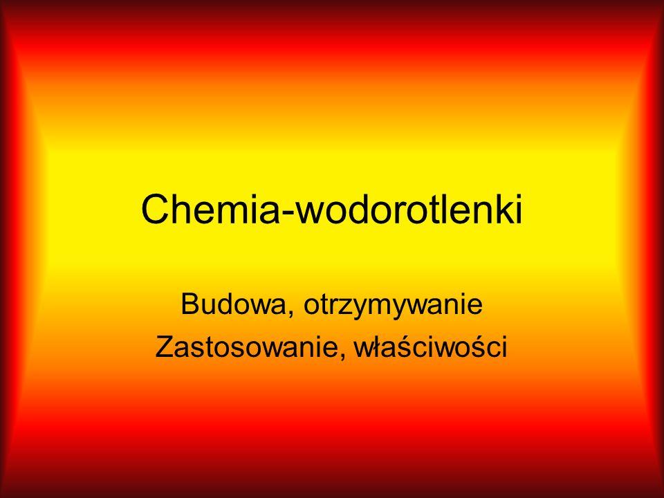 Chemia-wodorotlenki Budowa, otrzymywanie Zastosowanie, właściwości