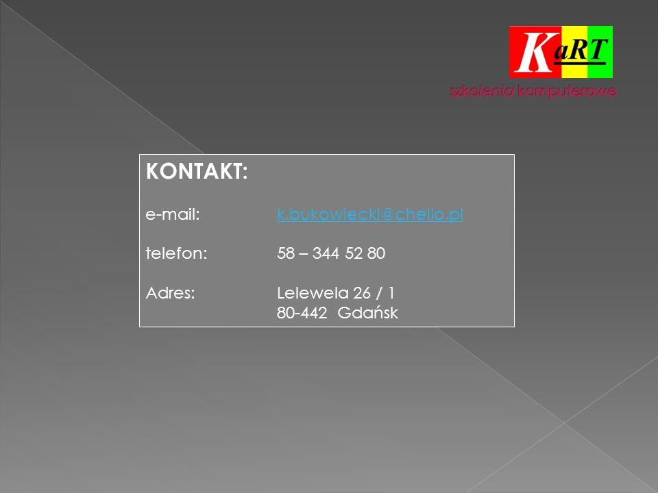 KONTAKT: e-mail:k.bukowiecki@chello.plk.bukowiecki@chello.pl telefon:58 – 344 52 80 Adres:Lelewela 26 / 1 80-442 Gdańsk