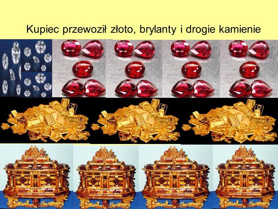 Kupiec przewoził złoto, brylanty i drogie kamienie