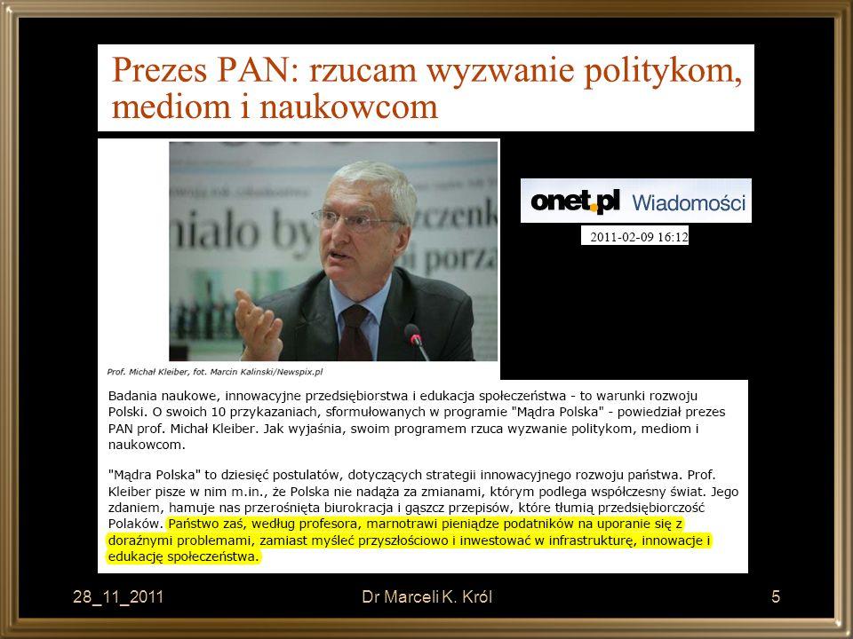 28_11_2011Dr Marceli K.Król6 Prof. Bohdan W.
