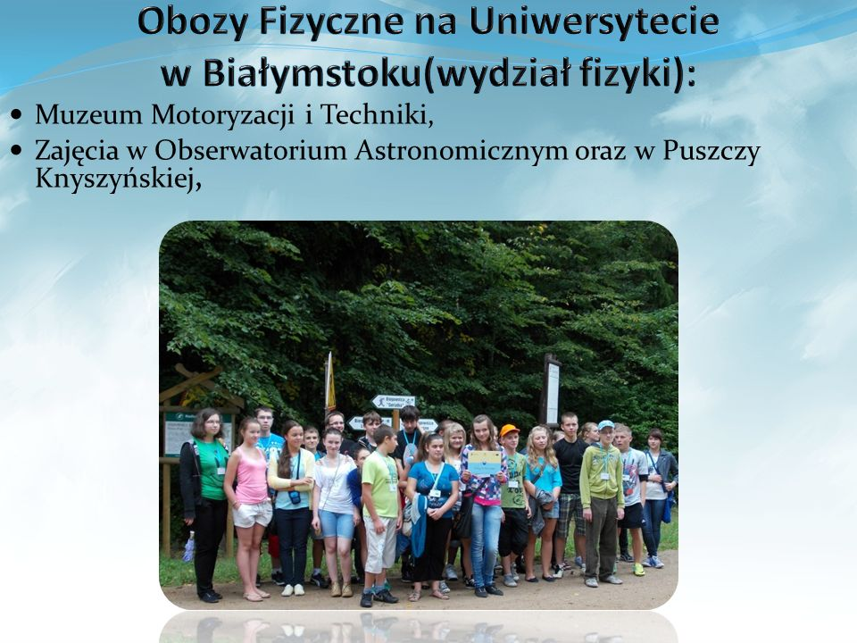 Muzeum Motoryzacji i Techniki, Zajęcia w Obserwatorium Astronomicznym oraz w Puszczy Knyszyńskiej,
