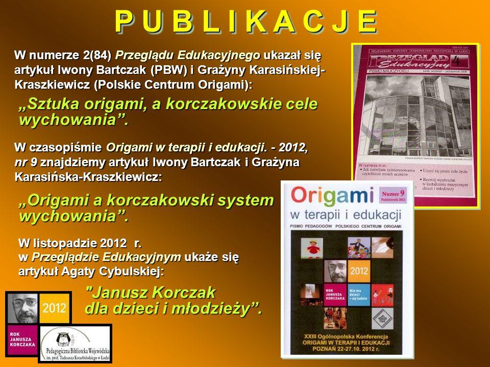Janusz Korczak dla dzieci i młodzieży. W listopadzie 2012 r.