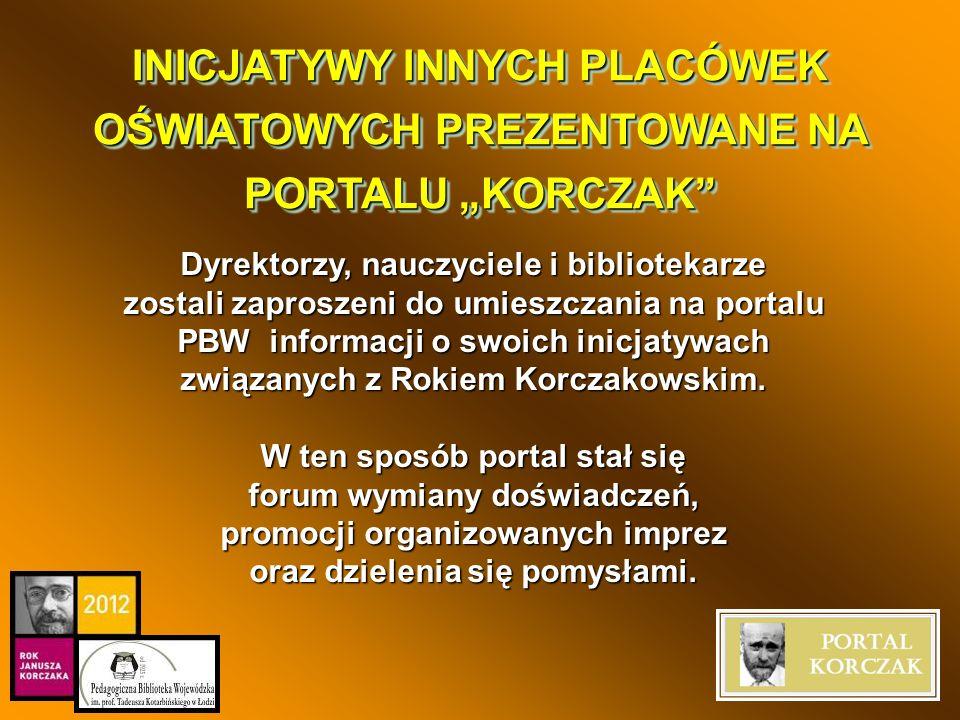 Wydarzenie zostało wpisane do kalendarza obchodów Roku Janusza Korczaka, dostępnego na stronie Rzecznika Praw Dziecka.