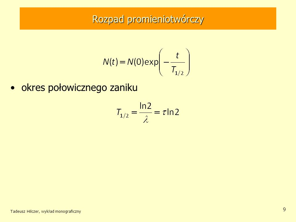 Przypadek szczególny 2 > 1 przypadek szczególny dla szeregu złożonego z 2 członów 2 > 1 dla dostatecznie długiego czasu równowaga przejściowa –oba pierwiastki są w stałym stosunku –ich ilość maleje z jednakową prędkością Tadeusz Hilczer, wykład monograficzny 20