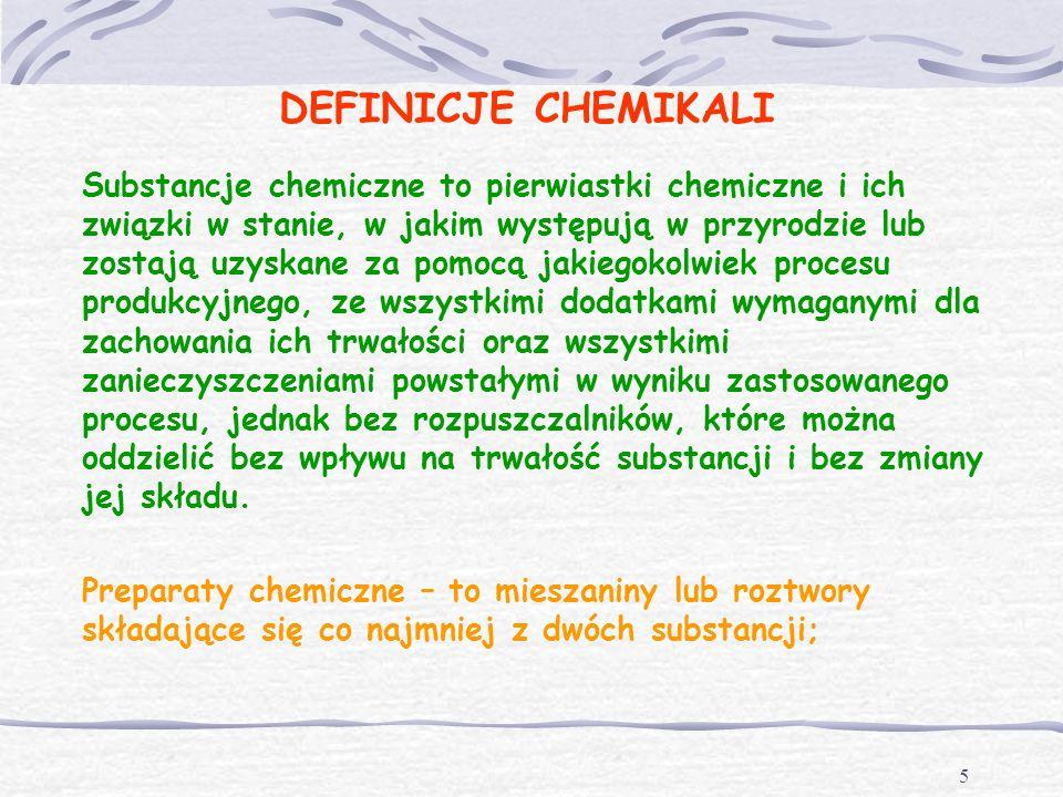 4 REGULACJE PRAWNE Przepisy dotyczące produkcji, obrotu (handlu) i stosowania chemikaliów określanych jako substancje i preparaty chemiczne. Przepisy