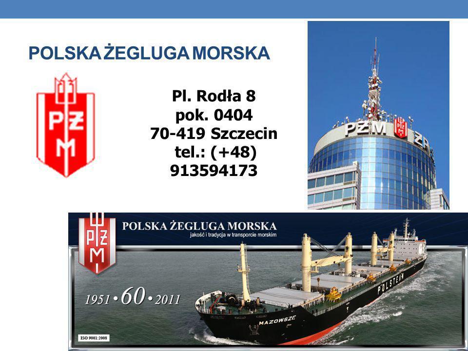 POLSKA ŻEGLUGA MORSKA Pl. Rodła 8 pok. 0404 70-419 Szczecin tel.: (+48) 913594173
