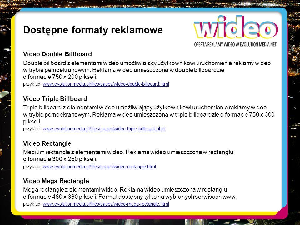 Dostępne formaty reklamowe Video Double Billboard Double billboard z elementami wideo umożliwiający użytkownikowi uruchomienie reklamy wideo w trybie