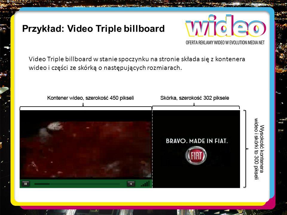 Przykład: Video Triple billboard Video Triple billboard w stanie spoczynku na stronie składa się z kontenera wideo i części ze skórką o następujących
