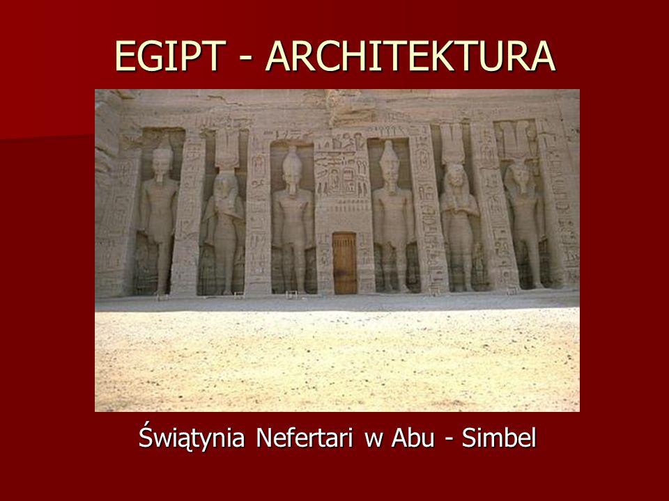 EGIPT - ARCHITEKTURA Świątynia Nefertari w Abu - Simbel