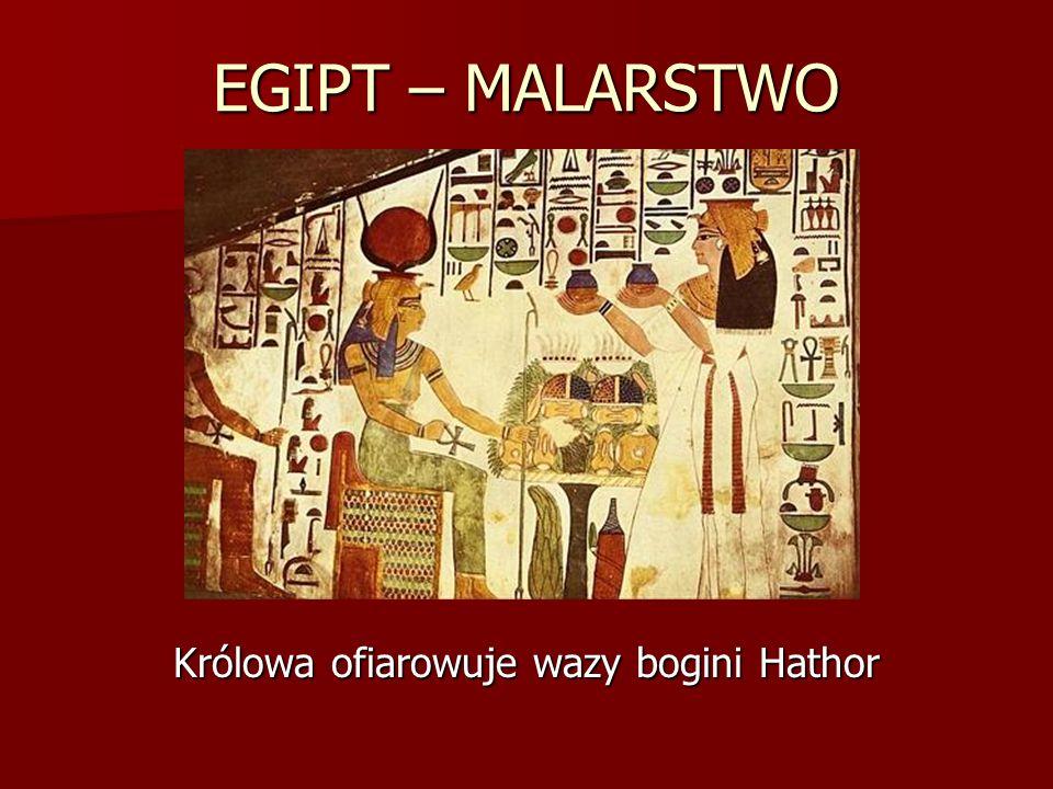 EGIPT – MALARSTWO Królowa ofiarowuje wazy bogini Hathor