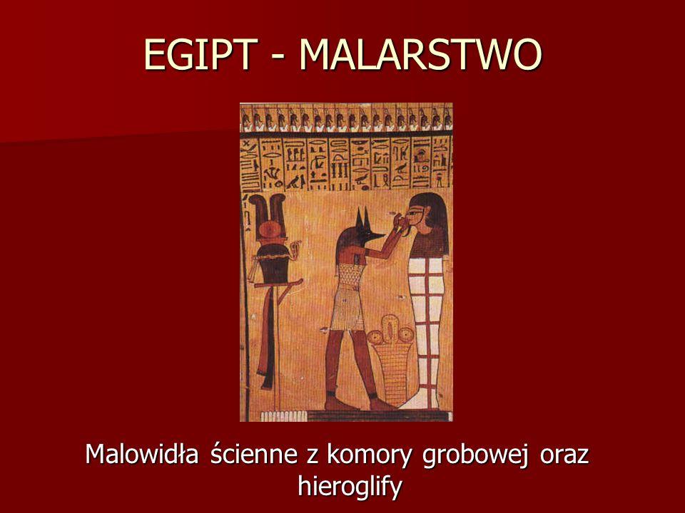 EGIPT - MALARSTWO Malowidła ścienne z komory grobowej oraz hieroglify