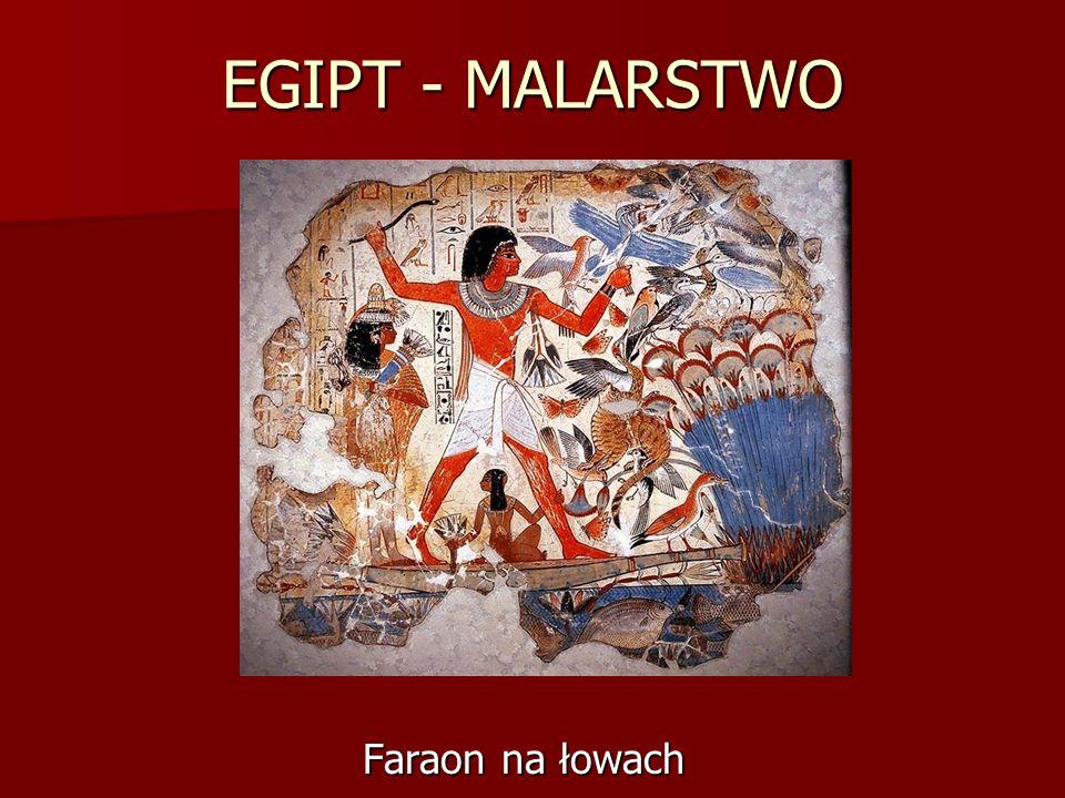 EGIPT - MALARSTWO Faraon na łowach