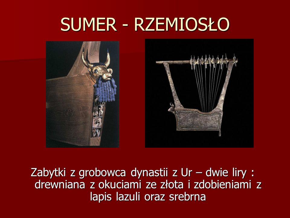 SUMER - RZEMIOSŁO Zabytki z grobowca dynastii z Ur – dwie liry : drewniana z okuciami ze złota i zdobieniami z lapis lazuli oraz srebrna