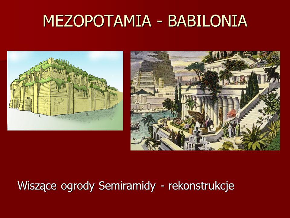 MEZOPOTAMIA - BABILONIA Wiszące ogrody Semiramidy - rekonstrukcje