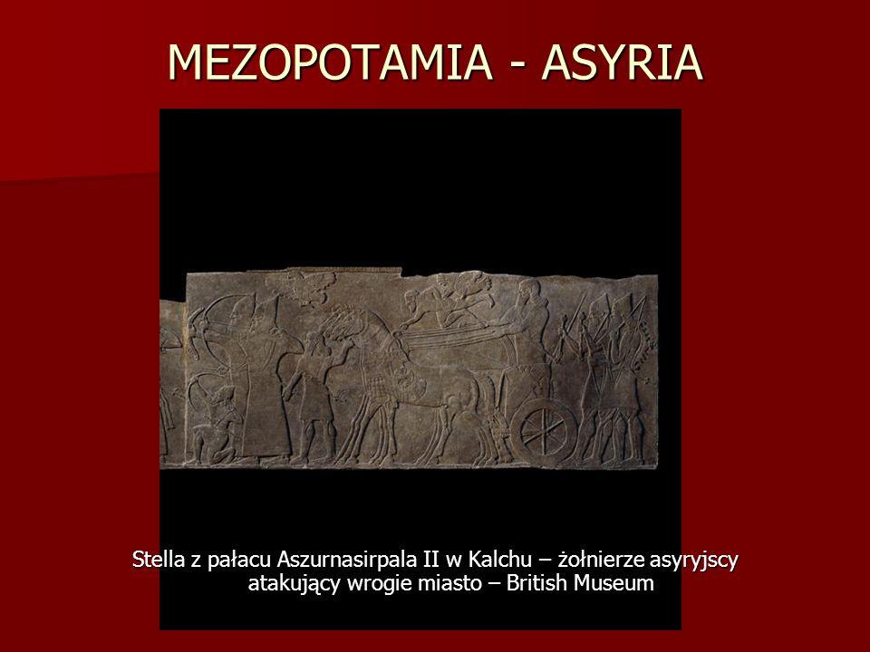 MEZOPOTAMIA - ASYRIA Stella z pałacu Aszurnasirpala II w Kalchu – żołnierze asyryjscy atakujący wrogie miasto – British Museum