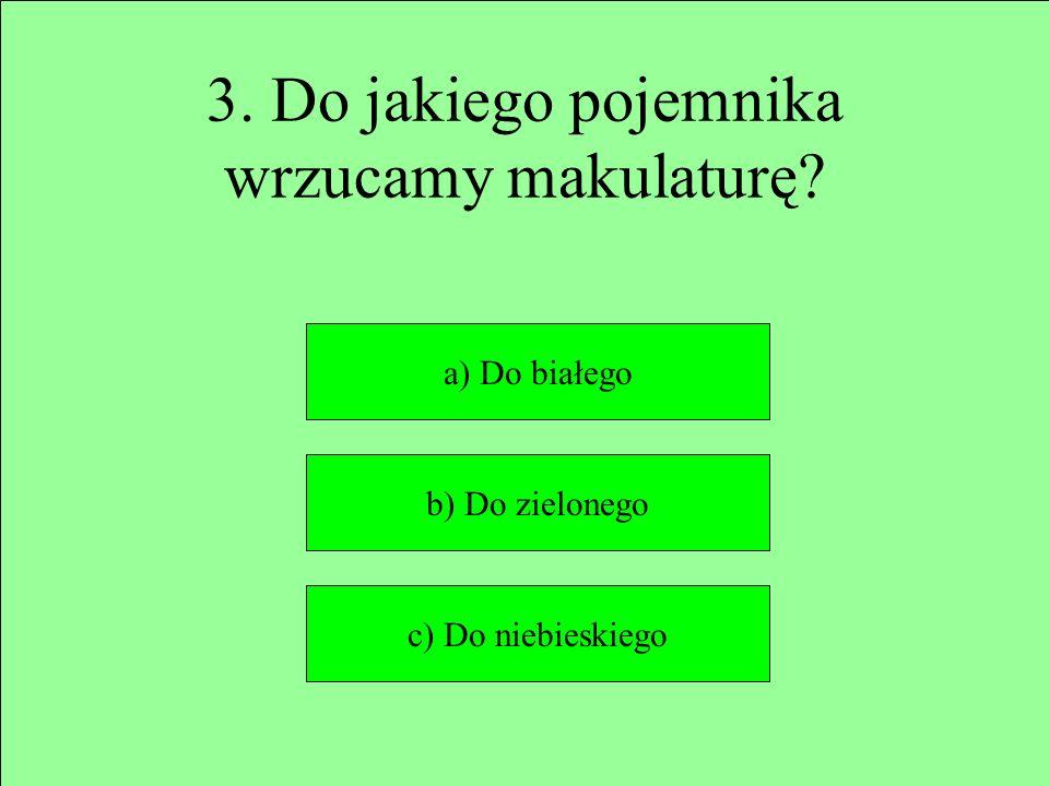 ŹLE Następne pytanie