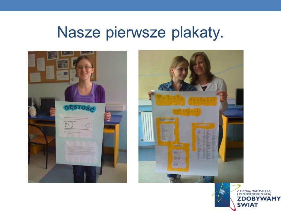 Nasze pierwsze plakaty.