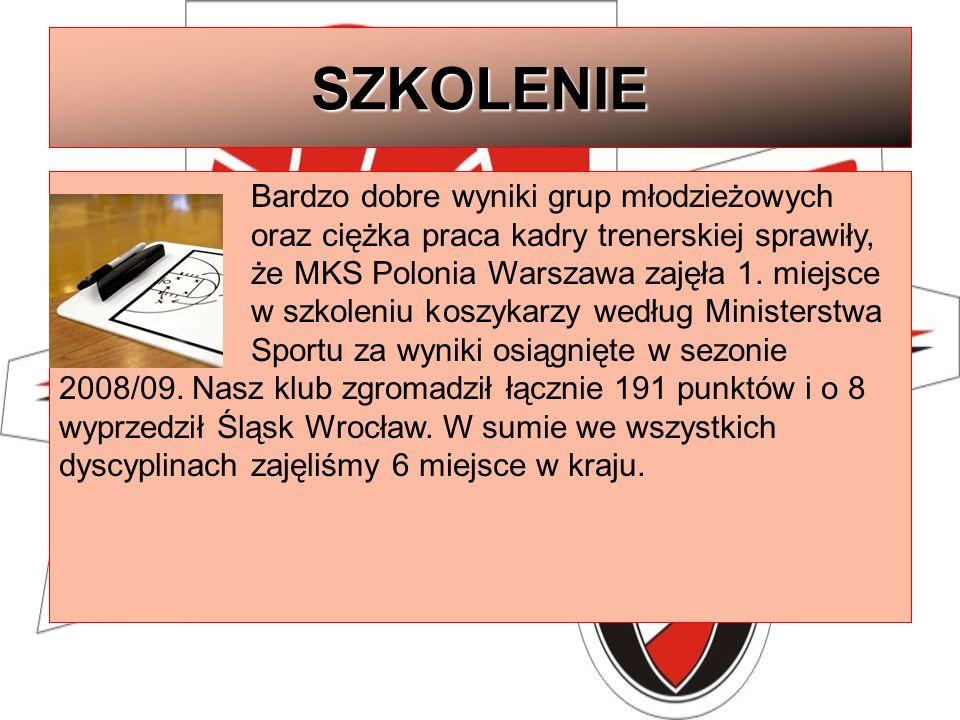 SZKOLENIE Bardzo dobre wyniki grup młodzieżowych oraz ciężka praca kadry trenerskiej sprawiły, że MKS Polonia Warszawa zajęła 1. miejsce w szkoleniu k