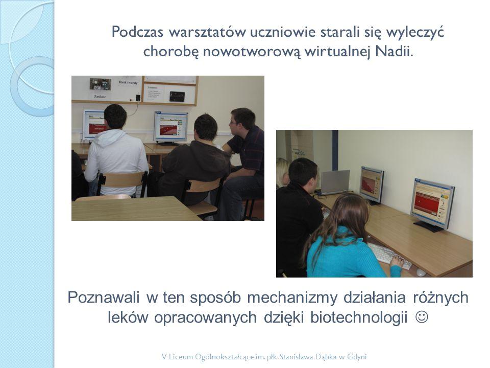 Nasza przygoda z projektem trwa! V Liceum Ogólnokształcące im. płk. Stanisława Dąbka w Gdyni