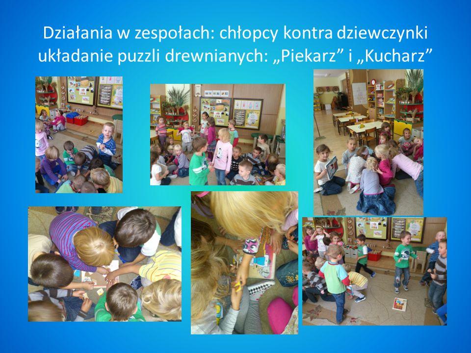 Działania w zespołach: chłopcy kontra dziewczynki układanie puzzli drewnianych: Piekarz i Kucharz