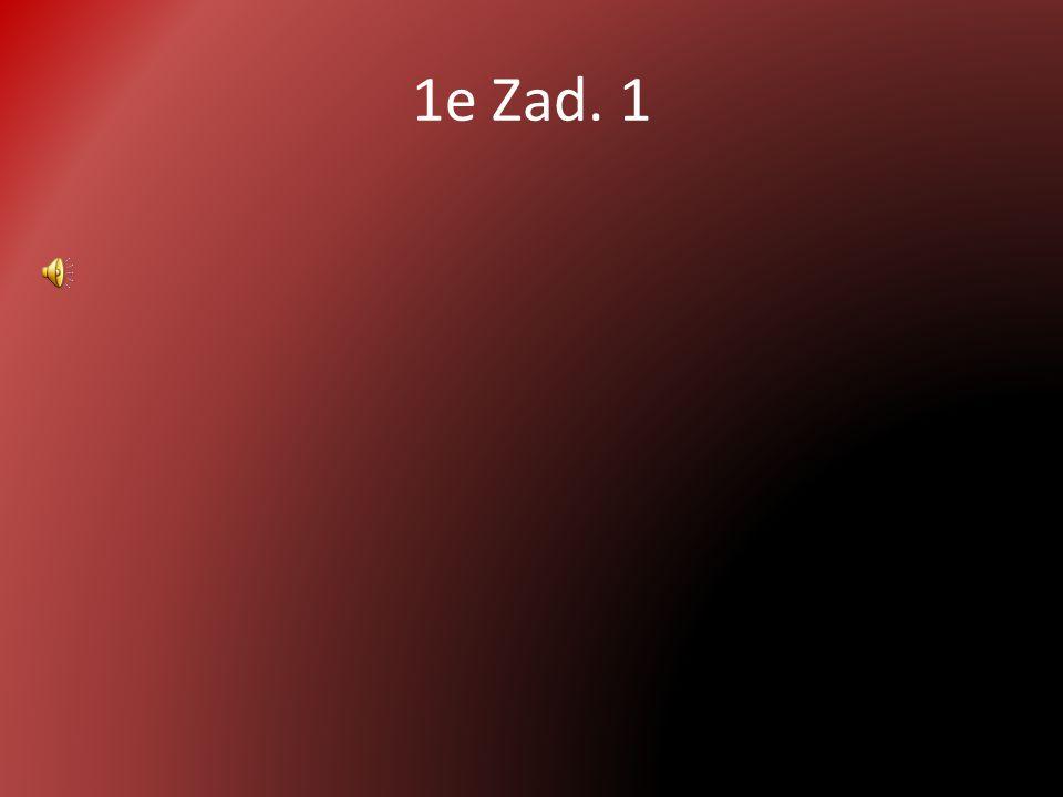 1e Zad. 1