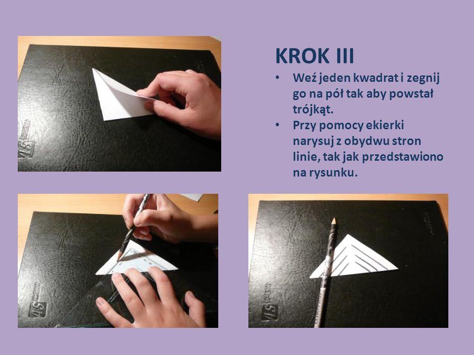 KROK III Weź jeden kwadrat i zegnij go na pół tak aby powstał trójkąt. Przy pomocy ekierki narysuj z obydwu stron linie, tak jak przedstawiono na rysu