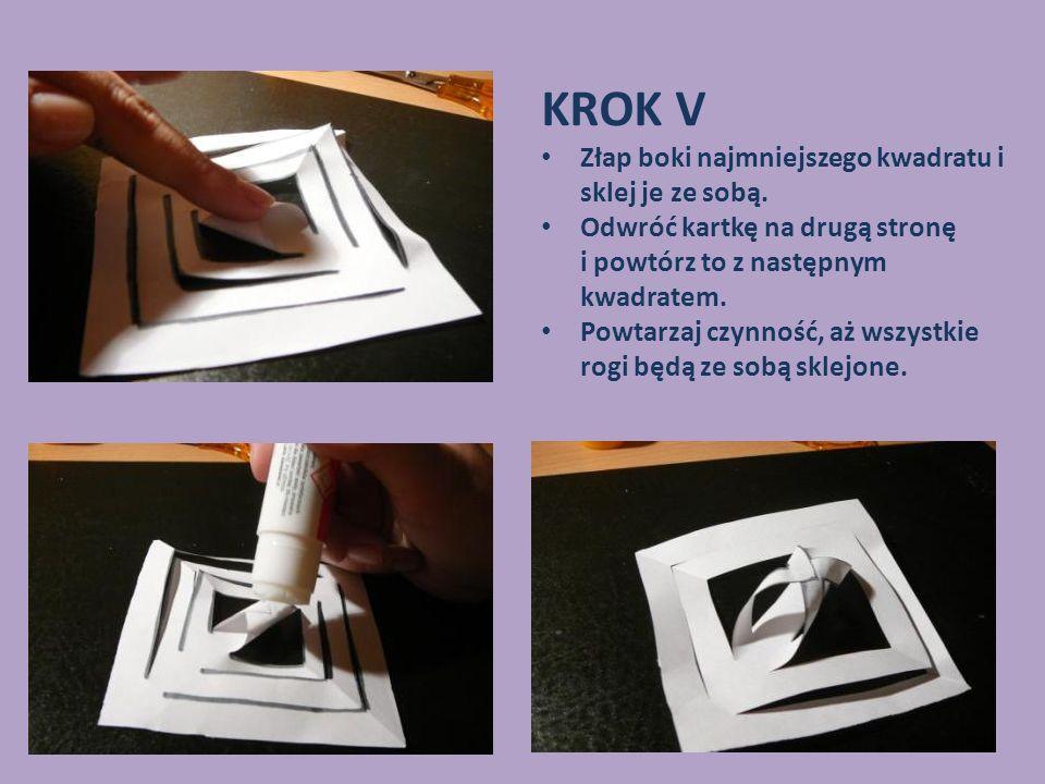 KROK V Złap boki najmniejszego kwadratu i sklej je ze sobą. Odwróć kartkę na drugą stronę i powtórz to z następnym kwadratem. Powtarzaj czynność, aż w