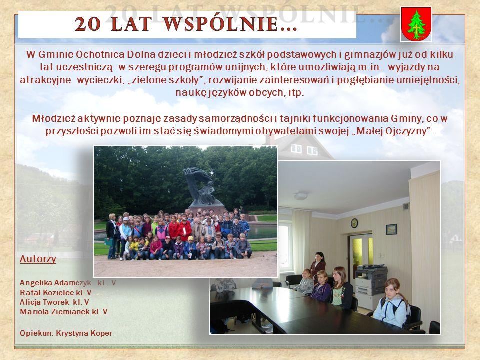 W Gminie Ochotnica Dolna dzieci i młodzież szkół podstawowych i gimnazjów już od kilku lat uczestniczą w szeregu programów unijnych, które umożliwiają