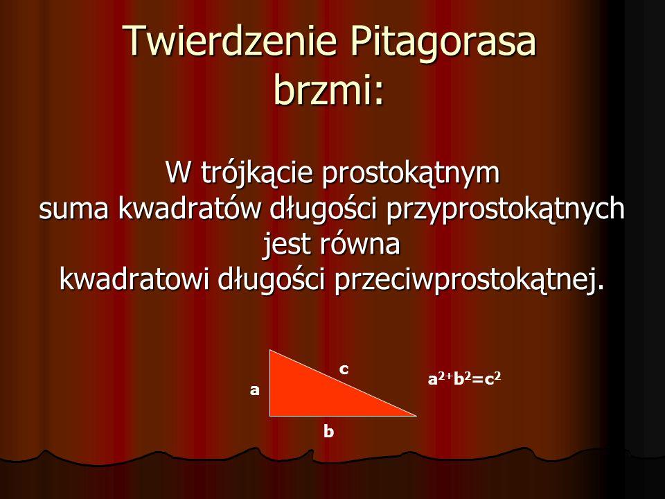 Nie wiadomo, czy twierdzenie Pitagorasa udowodnił po raz pierwszy sam Pitagoras, czy też któryś z jego uczniów. Jest natomiast pewne, że było ono znan