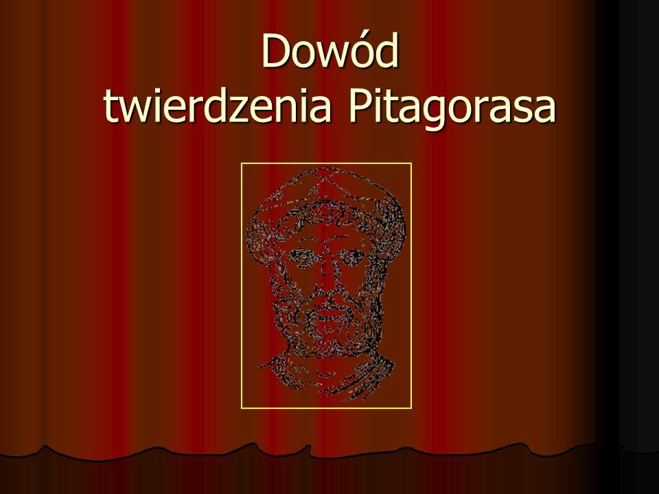 Twierdzenie Pitagorasa brzmi: W trójkącie prostokątnym suma kwadratów długości przyprostokątnych jest równa kwadratowi długości przeciwprostokątnej. a