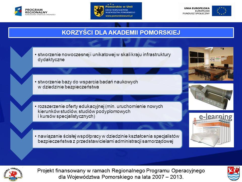 Projekt finansowany w ramach Regionalnego Programu Operacyjnego dla Województwa Pomorskiego na lata 2007 – 2013. Projekt finansowany w ramach Regional