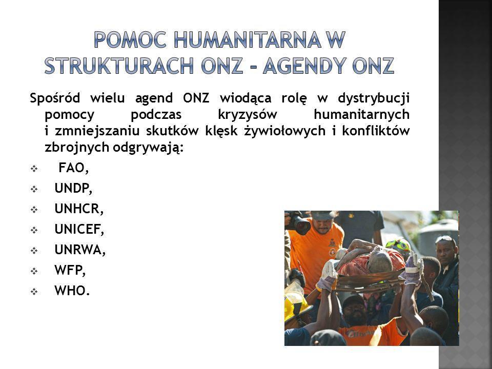 Spośród wielu agend ONZ wiodąca rolę w dystrybucji pomocy podczas kryzysów humanitarnych i zmniejszaniu skutków klęsk żywiołowych i konfliktów zbrojny