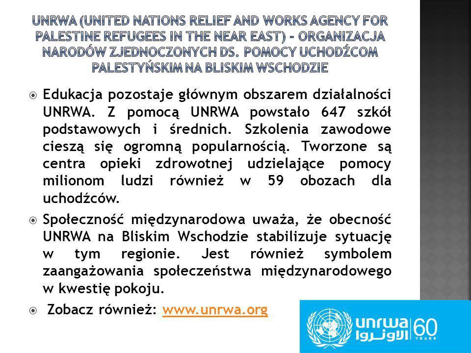 Edukacja pozostaje głównym obszarem działalności UNRWA. Z pomocą UNRWA powstało 647 szkół podstawowych i średnich. Szkolenia zawodowe cieszą się ogrom