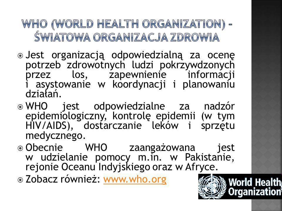 Jest organizacją odpowiedzialną za ocenę potrzeb zdrowotnych ludzi pokrzywdzonych przez los, zapewnienie informacji i asystowanie w koordynacji i plan