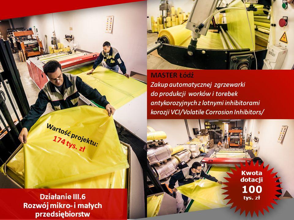 MASTER Łódź Zakup automatycznej zgrzewarki do produkcji worków i torebek antykorozyjnych z lotnymi inhibitorami korozji VCI/Volatile Corrosion Inhibitors/ Wartość projektu: 174 tys.