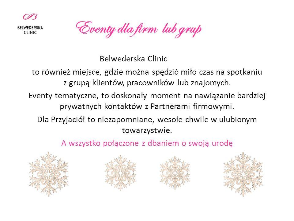 Eventy dla firm lub grup Belwederska Clinic to również miejsce, gdzie można spędzić miło czas na spotkaniu z grupą klientów, pracowników lub znajomych.