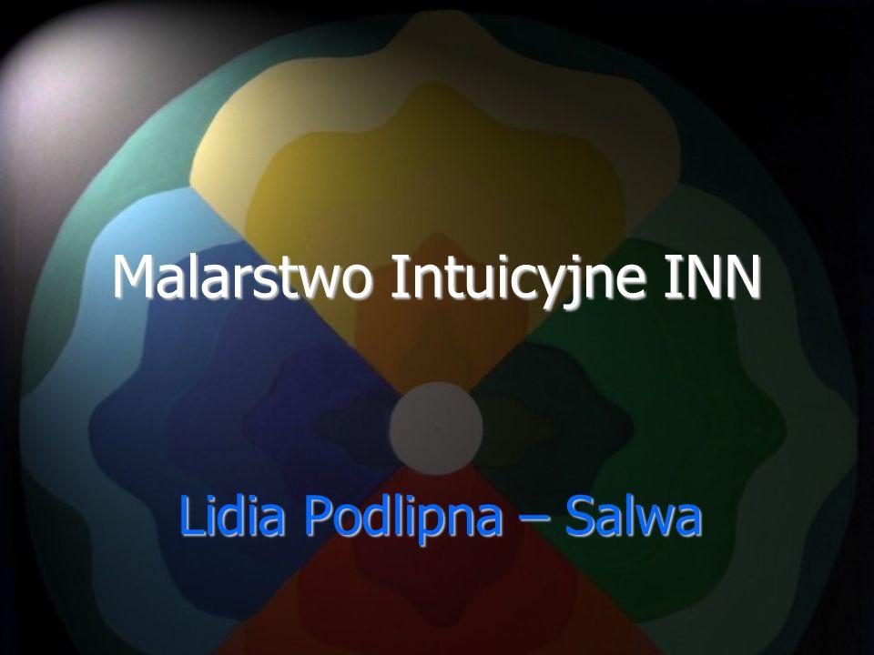 Malarstwo Intuicyjne INN Lidia Podlipna – Salwa