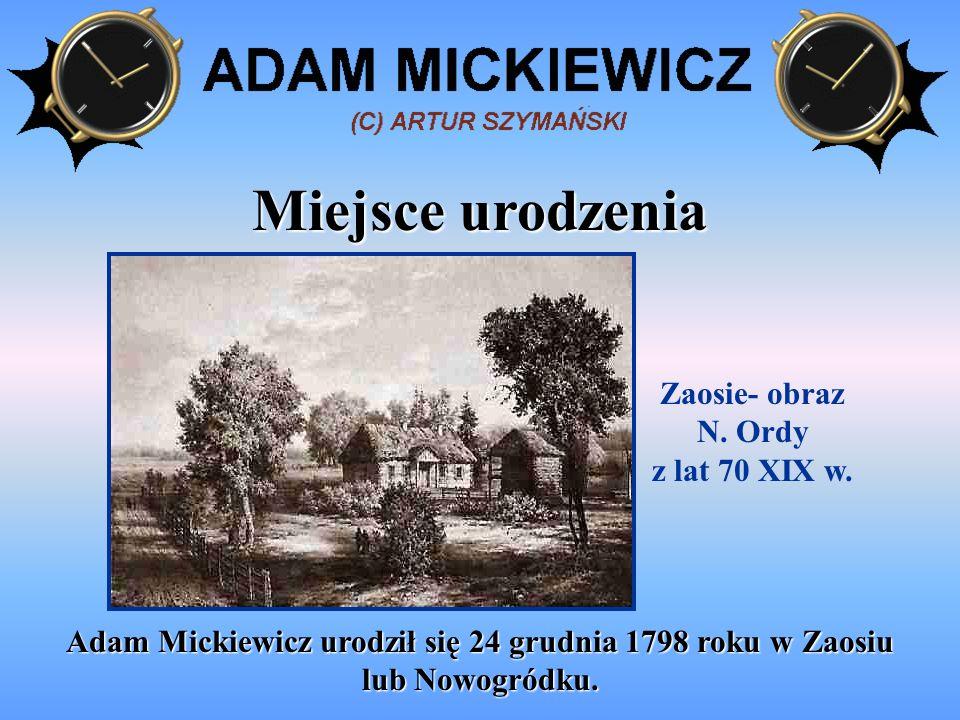 Dzieciństwo i młodość Mickiewicz wychowywał się w Nowogródku, gdzie w 1815 roku ukończył szkołę powiatową.