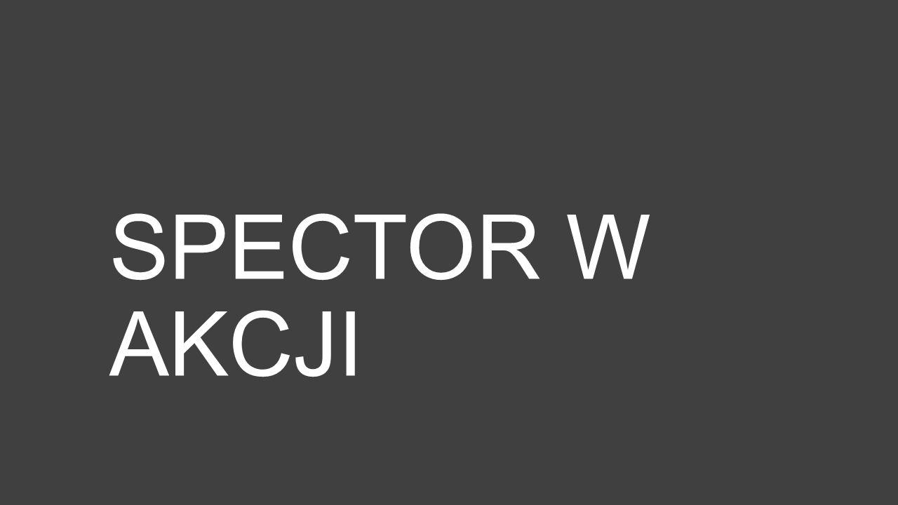 SPECTOR W AKCJI