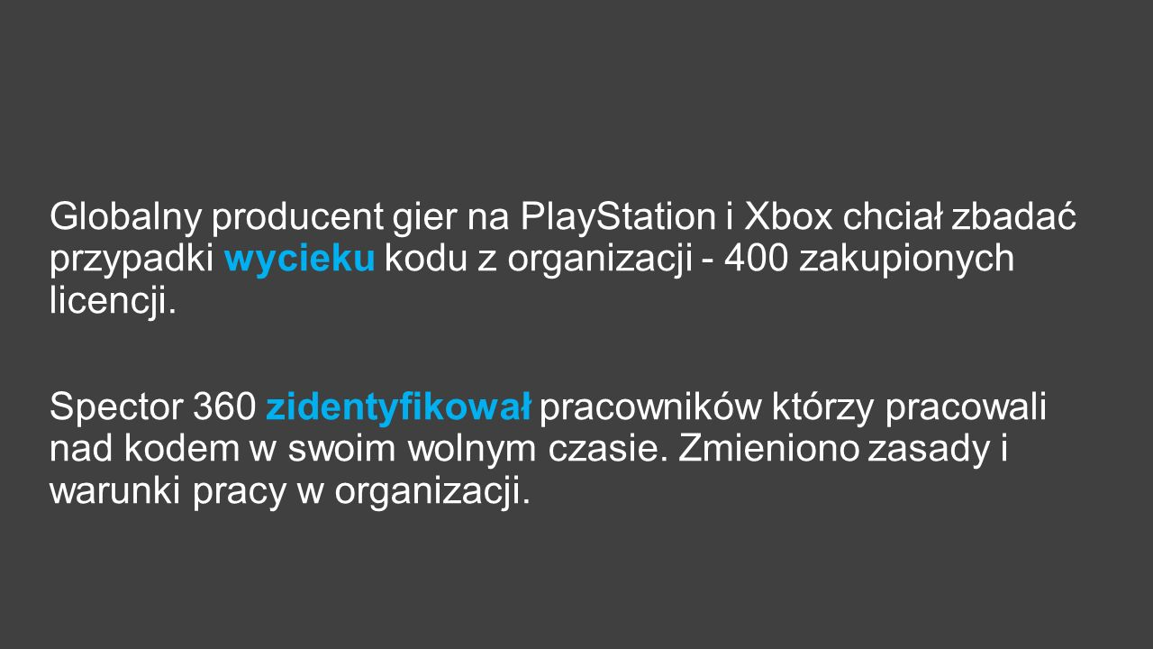 Globalny producent gier na PlayStation i Xbox chciał zbadać przypadki wycieku kodu z organizacji - 400 zakupionych licencji.