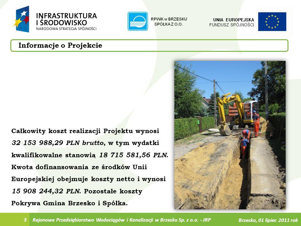 3 UNIA EUROPEJSKA FUNDUSZ SPÓJNOŚCI Całkowity koszt realizacji Projektu wynosi 32 153 988,29 PLN brutto, w tym wydatki kwalifikowalne stanowią 18 715