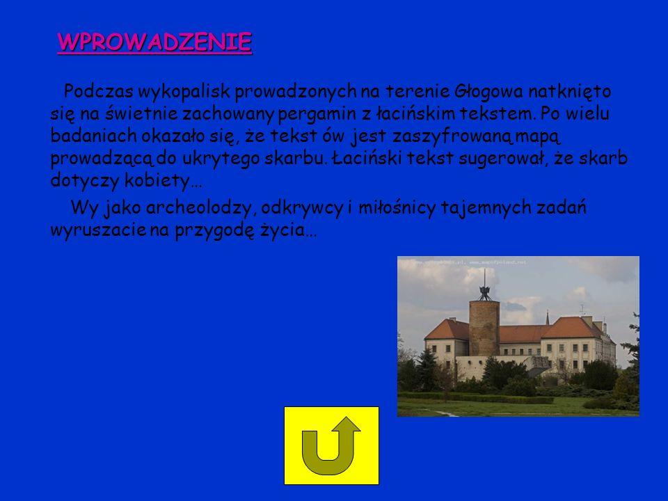 WPROWADZENIE Podczas wykopalisk prowadzonych na terenie Głogowa natknięto się na świetnie zachowany pergamin z łacińskim tekstem. Po wielu badaniach o