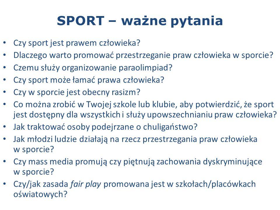 SPORT – ważne pytania Czy sport jest prawem człowieka.