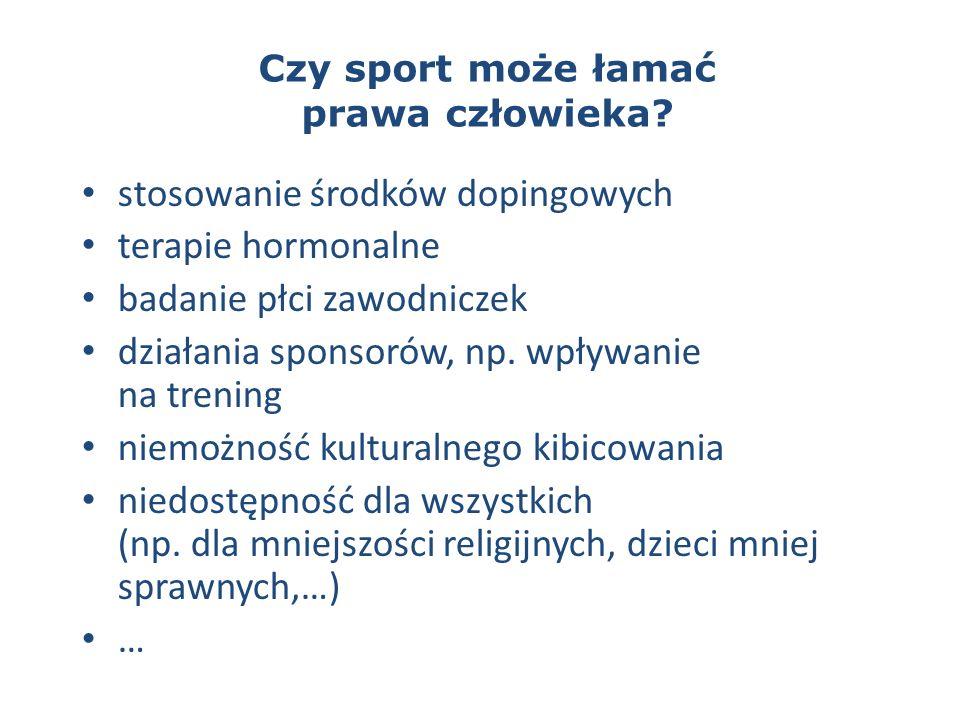Czy sport może łamać prawa człowieka.