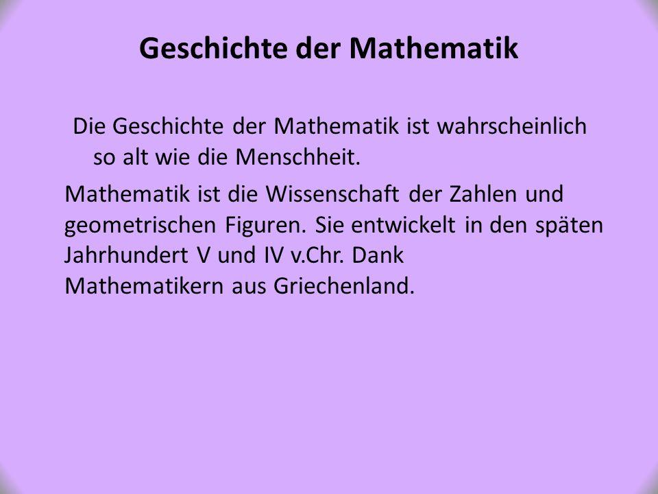 Historia Matematyki Historia matematyki jest prawdopodobnie równie stara jak ludzkość.