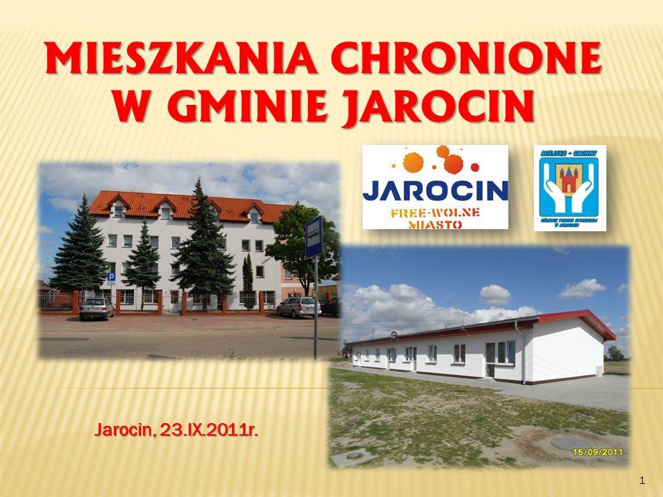 MIESZKANIA CHRONIONE W GMINIE JAROCIN 1 Jarocin, 23.IX.2011r.