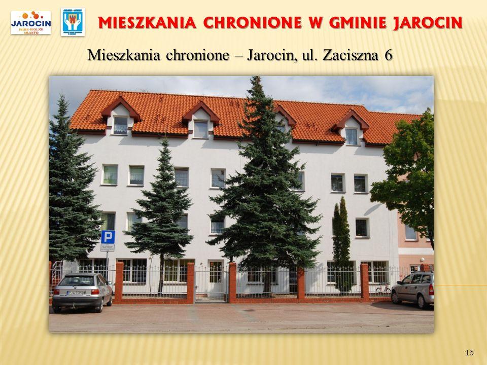 MIESZKANIA CHRONIONE W GMINIE JAROCIN Mieszkania chronione – Jarocin, ul. Zaciszna 6 15