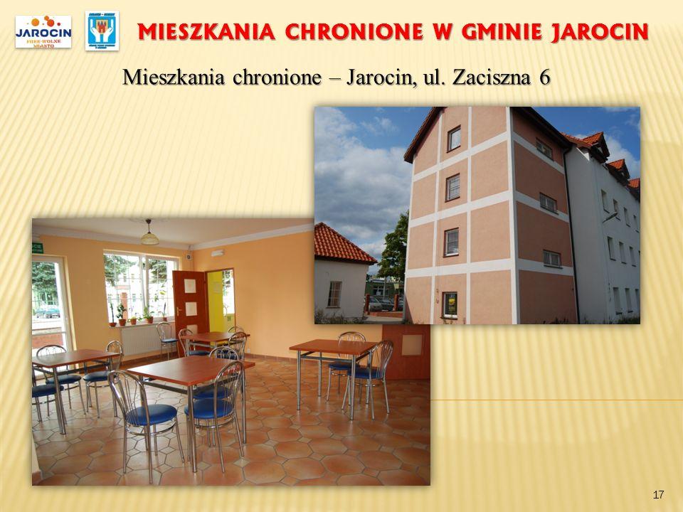 MIESZKANIA CHRONIONE W GMINIE JAROCIN Mieszkania chronione – Jarocin, ul. Zaciszna 6 17